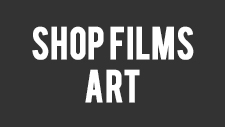 SHOP FILMS ART